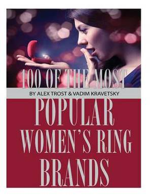 100 of the Most Popular Women's Ring Brands
