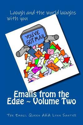 Emails from the Edge Volume Two