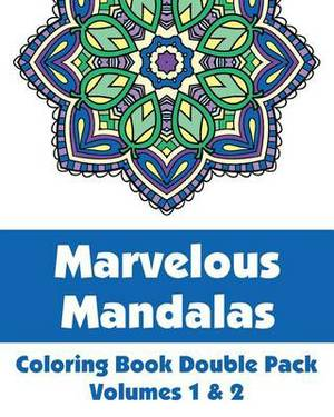 Marvelous Mandalas Coloring Book Double Pack (Volumes 1 & 2)