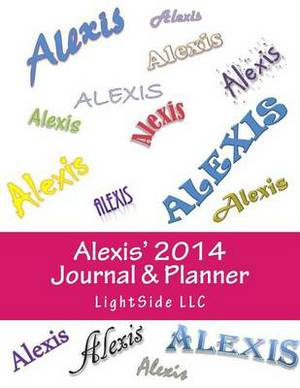 Alexis' 2014 Journal & Planner