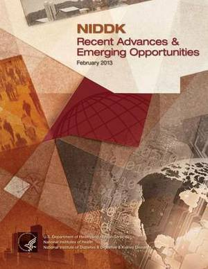 Niddk Recent Advances and Emerging Opportunities February 2013