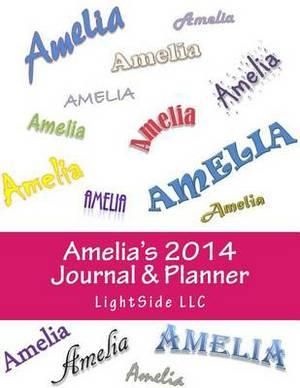 Amelia's 2014 Journal & Planner