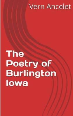 The Poetry of Burlington Iowa