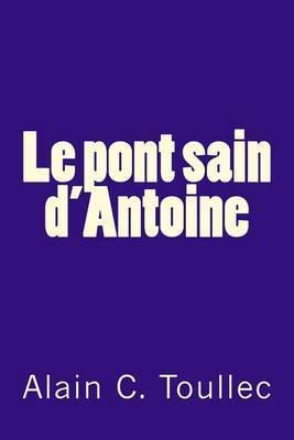 Le Pont Sain D'Antoine