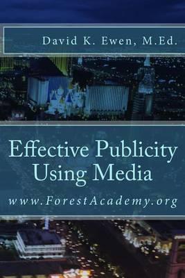 Effective Publicity Using Media