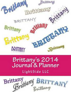 Brittany's 2014 Journal & Planner