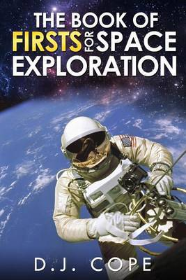 The Book of Firsts for Space Exploration