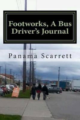 Footworks, a Bus Driver's Journal