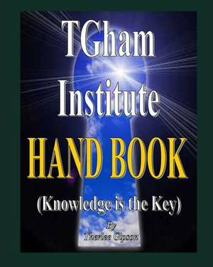 Tgham Institute: Knowledge Is the Key