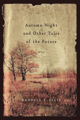 Autumn Night and Other Tales of the Future
