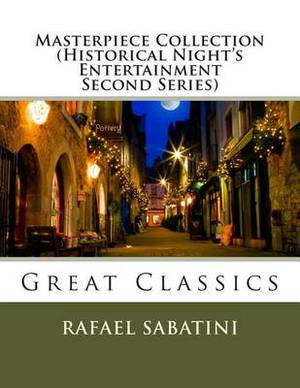 Masterpiece Collection (Historical Night's Entertainment Second Series): Great Classics