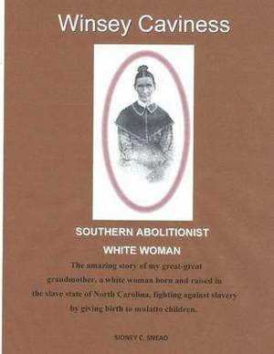 Southern Abolitionist White Woman
