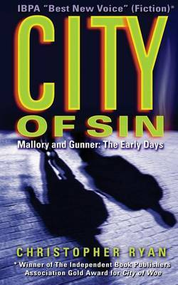 City of Sin: Mallory and Gunner: The Early Days