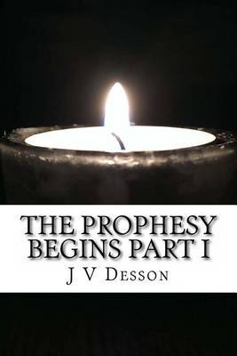 The Prophesy Begins Part I