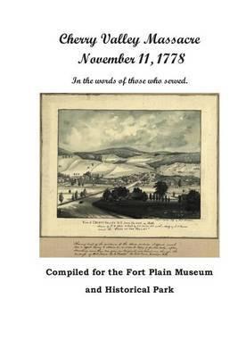 Cherry Valley Massacre: November 11, 1778