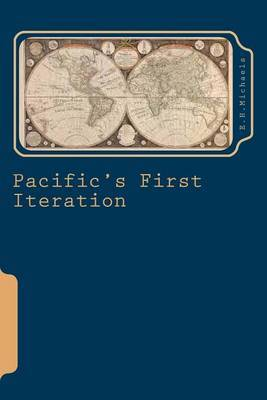 Pacific's First Iteration