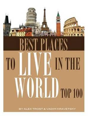 Best Places to Live in the World: Top 100
