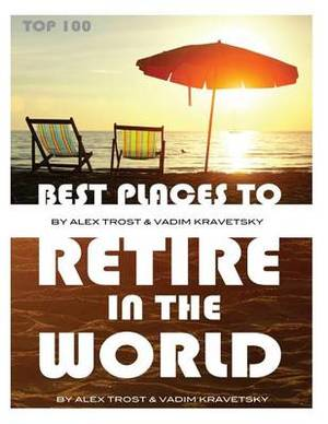 Best Places to Retire in the World: Top 100