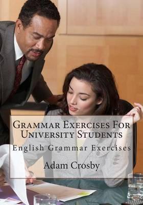 Grammar Exercises for University Students: English Grammar Exercises