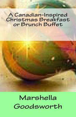 A Canadian-Inspired Christmas Breakfast or Brunch Buffet