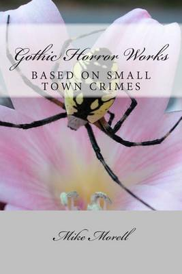 Gothic Horror Works: Small Town Crimes