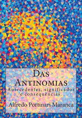 Das Antinomias: Antecedentes, Significados E Consequencias.