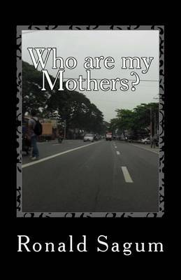 Who Are My Mothers?: Natural: Nurturing: Others: