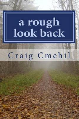 A Rough Look Back: Path to Recognition