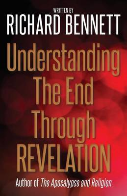 Understanding the End Through Revelation