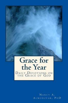 Grace for the Year: Daily Devotions on the Grace of God