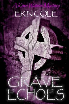 Grave Echoes: A Kate Waters Mystery
