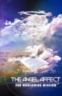 The Angel Affect: The World Wide Mission