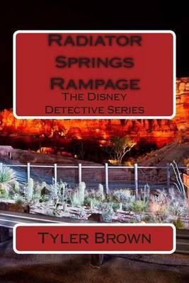 Radiator Springs Rampage: The Disney Detective Series