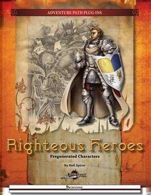 Righteous Heroes: Pregenerated Characters