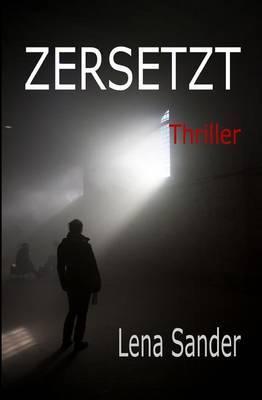 Zersetzt - Thriller