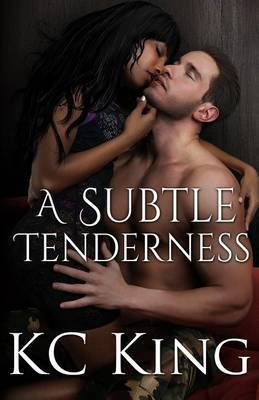 A Subtle Tenderness