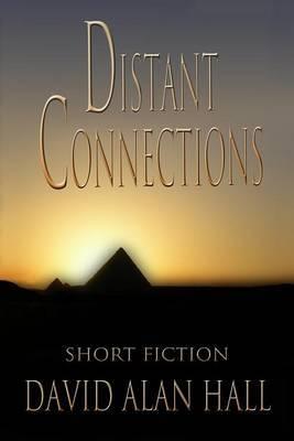 Distant Connections: Short Fiction