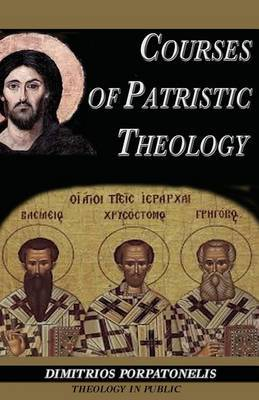 Courses of Patristic Theology