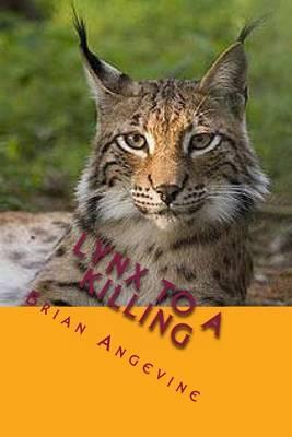 Lynx to a Killing