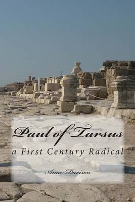 Paul of Tarsus: A First Century Radical