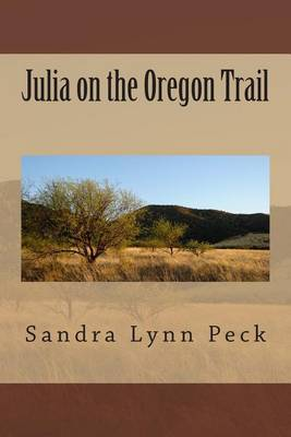 Julia on the Oregon Trail