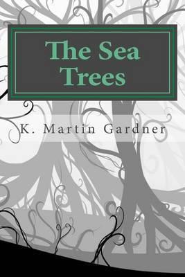 The Sea Trees