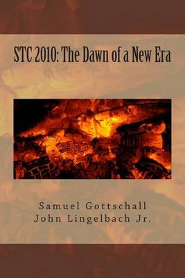 Stc 2010: The Dawn of a New Era: This Book Is Not Yet Rated.