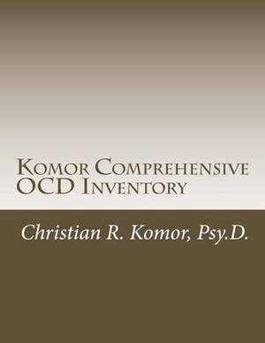 Komor Comprehensive Ocd Inventory: Meaningful Patient-Focused Assessment