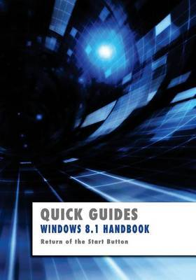 Windows 8.1 Handbook: Return of the Start Button