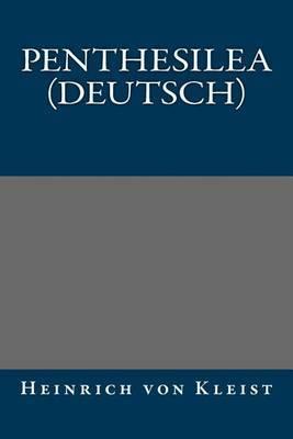 Penthesilea (Deutsch)