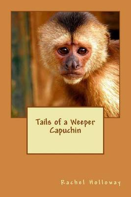 Tails of a Weeper Capuchin
