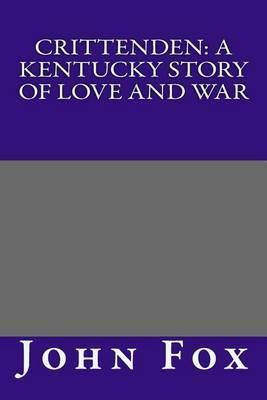 Crittenden: A Kentucky Story of Love and War
