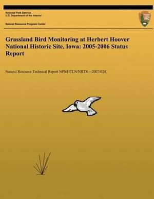 Grassland Bird Monitoring at Herbert Hoover National Historic Site, Iowa: 2005-2006 Status Report