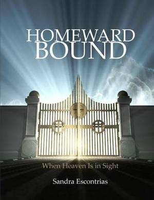 Homeward Bound: A Study for Those with Heaven in Sight